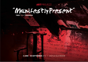 Artproject 'ManifestlyPresent' | 3 June - 30 September 2012